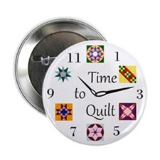 "Time to Quilt Clock 2.25"" Button"