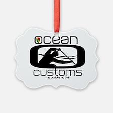 Ocean Customs/OC6 Ornament