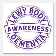 "Lewy Body Dementia Aware Square Car Magnet 3"" x 3"""