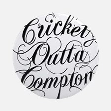 Cricket Outta Compton Round Ornament