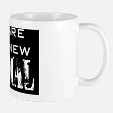We Are The New Normal Mug