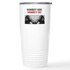 MONKEY SEE - MONKEY DO! Travel Mug