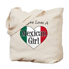 Everyone Loves Mexican Girl Tote Bag