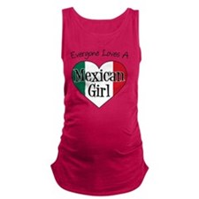 Everyone Loves Mexican Girl Maternity Tank Top