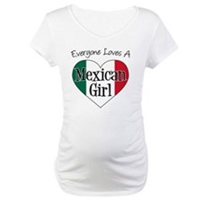 Everyone Loves Mexican Girl Shirt