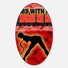 Play with me it makes me hot 3 Decal