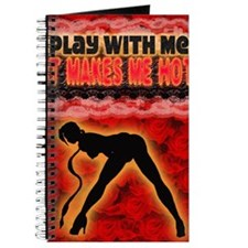 Play with me it makes me hot 3 Journal