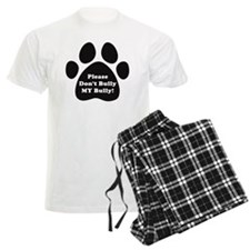 Dont Bully MY Bully Pitbull L Pajamas