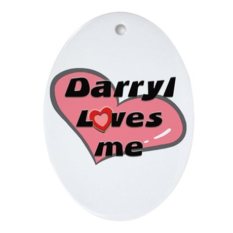 darryl loves me Oval Ornament