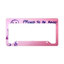 Proud to Be Bald...Breast Can License Plate Holder