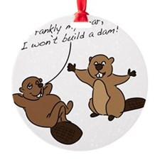 Beaver Dam Ornament
