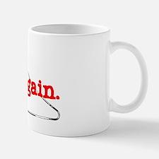 NotAgainShirt Small Small Mug