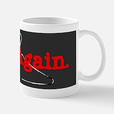 NotAgainSticker Mug