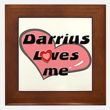 darrius loves me  Framed Tile
