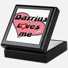 darrius loves me Keepsake Box