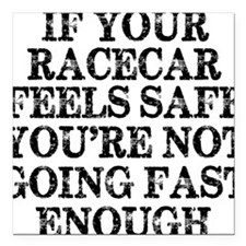 "Funny Racing Saying Square Car Magnet 3"" x 3"""