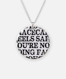 Funny Racing Saying Necklace