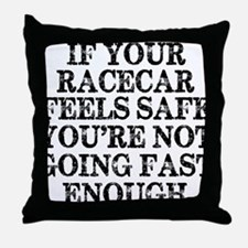 Funny Racing Saying Throw Pillow