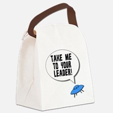 Take Me To Your Leader Canvas Lunch Bag