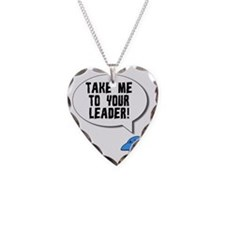 Take Me To Your Leader Necklace