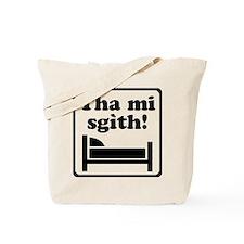 Tha Mi Sgìth (Dubh) for light Tote Bag