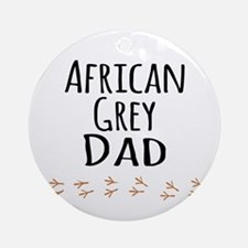 African Grey Dad Ornament (Round)