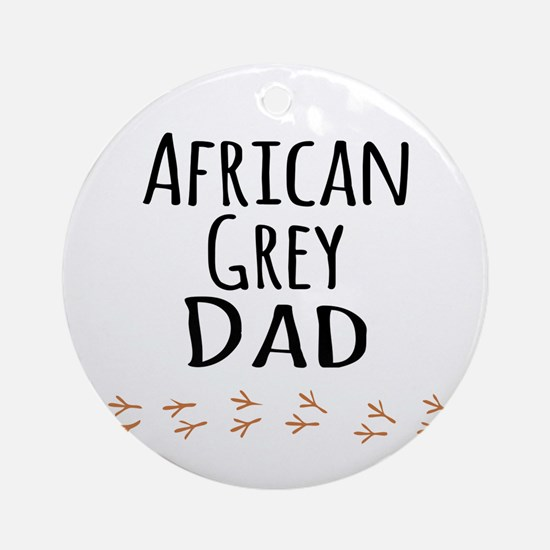 African Grey Dad Ornament (Round)