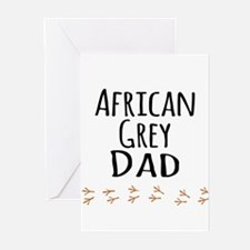 African Grey Dad Greeting Cards