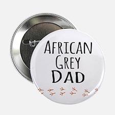 """African Grey Dad 2.25"""" Button"""