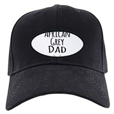 African Grey Dad Baseball Hat