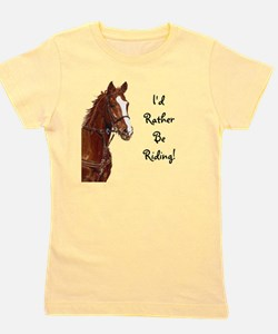 Id Rather Be Riding! Horse Girl's Tee