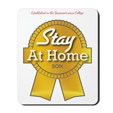 Stay at Home Son Mousepad