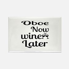 Oboe Now Wine Later Rectangle Magnet