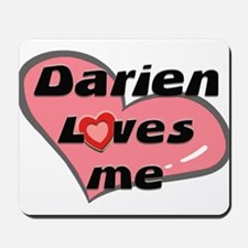 darien loves me  Mousepad