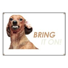 Bring It On Dachshund Banner
