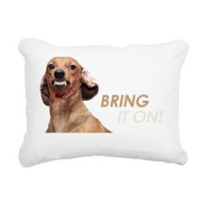 Bring It On Dachshund Rectangular Canvas Pillow