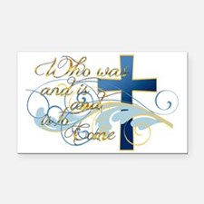 Who was and is and is to come Rectangle Car Magnet