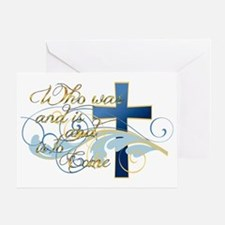 Who was and is and is to come Greeting Card