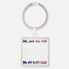 We did build that! Square Keychain
