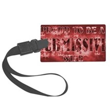 Proudly Submissive II (Red) Luggage Tag