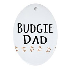 Budgie Dad Ornament (Oval)
