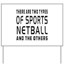 Netball Designs Yard Sign