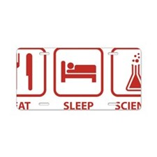 eatSleepScience1D Aluminum License Plate