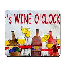 Its Wine OClock Mousepad