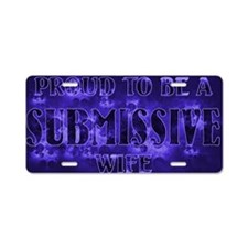 Proudly Submissive II (Midn Aluminum License Plate