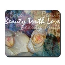 Beauty Truth Love Mousepad