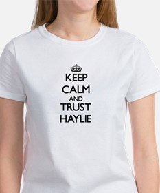 Keep Calm and trust Haylie T-Shirt