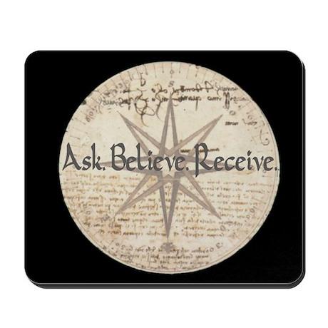 Ask Believe Receive Mousepad