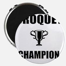 croquet champ Magnet