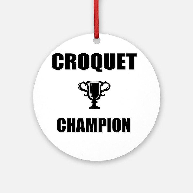 croquet champ Round Ornament